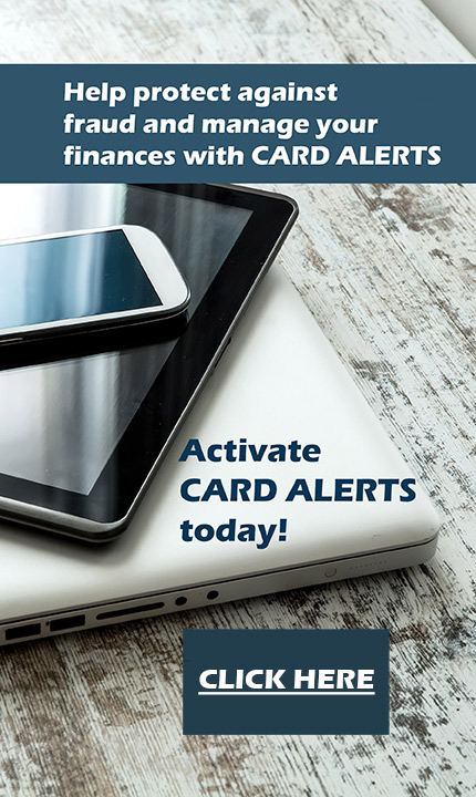 Help protect against fraud and manage your finances with Card Alerts